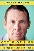Cycle of Lies: The Fall of Lance Armstrong…
