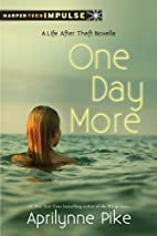 One Day More: A Life After Theft Novella…