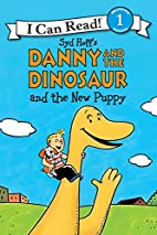 Danny and the Dinosaur and the New Puppy (I…