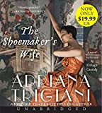 Trigiani, Adriana: The Shoemaker's Wife Low Price CD