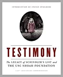 Spielberg, Steven: Testimony: The Legacy of Schindler's List and the USC Shoah Foundation