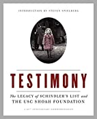 Testimony: The Legacy of Schindler's…