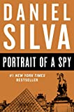 Silva, Daniel: Portrait of a Spy: A Novel