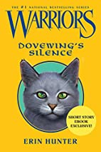 Dovewing's Silence by Erin Hunter