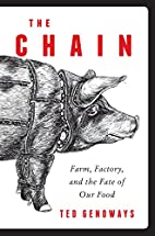 The Chain: Farm, Factory, and the Fate of…