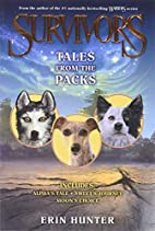 Tales From the Packs (3-in-1) by Erin Hunter