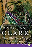 Clark, Mary Jane: That Old Black Magic LP (Piper Donovan/Wedding Cake Mysteries)