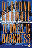 Crombie, Deborah: To Dwell in Darkness LP (Duncan Kincaid/Gemma James Novels)