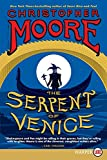 Moore, Christopher: The Serpent of Venice LP: A Novel