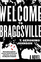 Welcome to Braggsville by T. Geronimo…