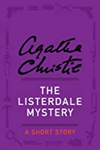 The Listerdale mystery [short story] by…