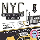 NYC Basic Tips and Etiquette by Nathan W.…