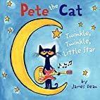 Pete the Cat: Twinkle, Twinkle, Little Star…