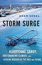 Storm Surge: Hurricane Sandy, Our Changing…