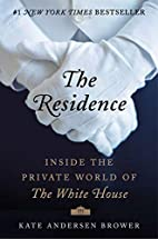 The Residence: Inside the Private World of…