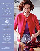 Mastering My Mistakes in the Kitchen:…