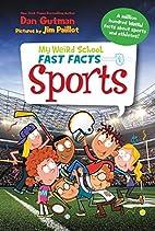 My Weird School Fast Facts: Sports by Dan…
