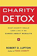 Charity Detox: What Charity Would Look Like…