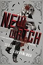 New Watch by Sergei Lukyanenko