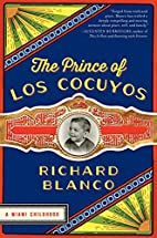 The Prince of los Cocuyos: A Miami Childhood…