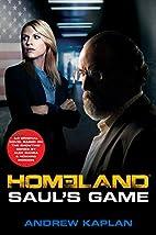 Homeland: Saul's Game: A Homeland Novel by…