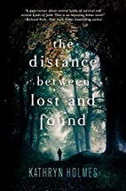 The Distance Between Lost and Found by…