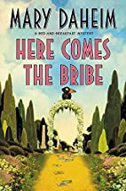 Here Comes the Bribe by Mary Daheim