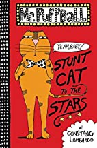 Mr. Puffball: Stunt Cat to the Stars by…