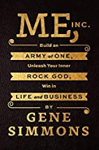 Me, Inc.: Build an Army of One, Unleash Your…