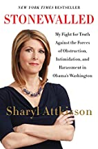 Stonewalled: My Fight for Truth Against the…