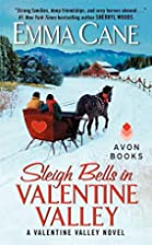 Sleigh Bells in Valentine Valley: A…