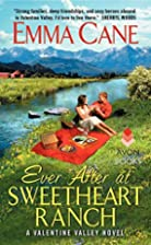 Ever After at Sweetheart Ranch: A Valentine…