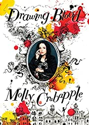 Drawing Blood by Molly Crabapple