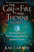 The Girl of Fire and Thorns Stories by Rae…