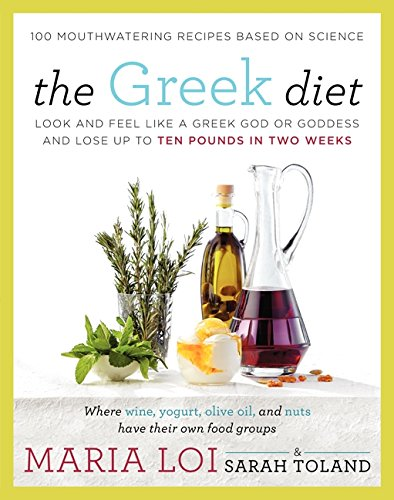 the-greek-diet-look-and-feel-like-a-greek-god-or-goddess-and-lose-up-to-ten-pounds-in-two-weeks