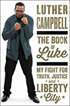 The Book of Luke: My Fight for Truth,…