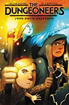 The Dungeoneers by John David Anderson
