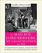 The Mad Boy, Lord Berners, My Grandmother…