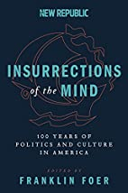 Insurrections of the Mind: 100 Years of…