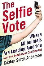 The Selfie Vote: Where Millennials Are…