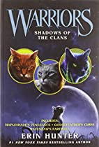 Shadows of the Clans (3-in-1) by Erin Hunter
