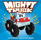 Mighty Truck by Chris Barton