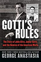 Gotti's Rules: The Story of John Alite,…
