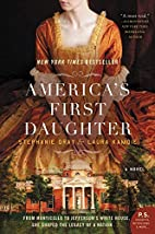 America's First Daughter: A Novel by…