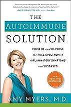 The Autoimmune Solution: Prevent and Reverse…