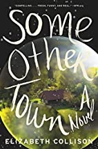 Some Other Town: A Novel by Elizabeth…
