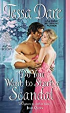 Do You Want to Start a Scandal (Spindle…