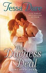 The Duchess Deal: Girl Meets Duke by Tessa…