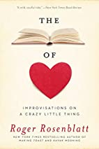 The Book of Love: Improvisations on a Crazy…