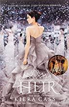 The Heir (The Selection) by Kiera Cass